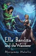 Ella Bandita and the Wanderer