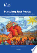 Pursuing Just Peace An Overview And Case Studies For Faith Based Peacebuilders