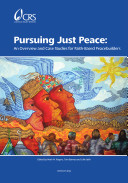 download ebook pursuing just peace: an overview and case studies for faith-based peacebuilders pdf epub