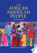 The African American people : a global history /