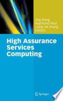 High Assurance Services Computing