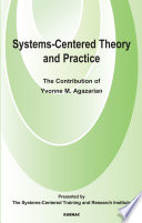 Systems Centred Theory and Practice