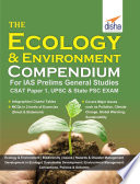 The Ecology   Environment Compendium for IAS Prelims General Studies CSAT Paper 1  UPSC   State PSC