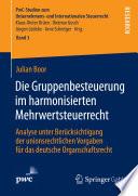 Die Gruppenbesteuerung im harmonisierten Mehrwertsteuerrecht