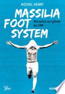 Massilia Foot System Couverture du livre