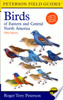 Field Guide to the Birds of Eastern and Central North America