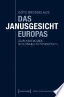 Das Janusgesicht Europas