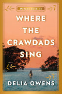 Where the Crawdads Sing Deluxe Edition Pdf/ePub eBook