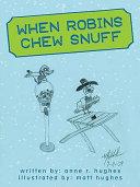 download ebook when robins chew snuff pdf epub