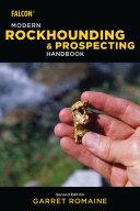 Modern Rockhounding and Prospecting Handbook