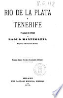 Rio de la Plata e Tenerife viaggi e studj