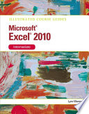 Microsoft Excel 2010 Intermediate  Illustrated Course Guide