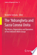 The    Ndrangheta and Sacra Corona Unita