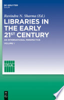 Libraries in the early 21st century  volume 1