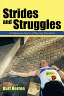 Strides and Struggles