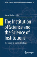 The Institution of Science and the Science of Institutions Book