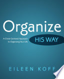 Organize   His Way