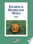 Estadísticas históricas de México. Tomo II. (3a edición) Metodologicas Del Proyecto Como Su Cobertura