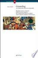 Counseling Ad Orientamento Umanistico Esistenziale Pluralismo Teorico E Operativo Nella Formazione Integrata Alla Comunicazione Efficace In Ambito Clinico