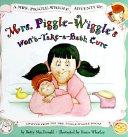 Mrs  Piggle Wiggle s Won t take a bath Cure