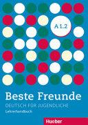Beste Freunde A1/2. Lehrerhandbuch