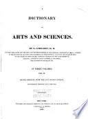 A Dictionary of Arts and Sciences