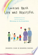 Book Looking Back Life Was Beautiful