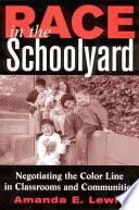 Race in the Schoolyard