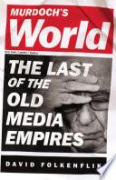 Murdoch s World