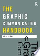 The Graphic Communication Handbook
