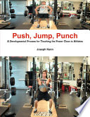 Push  Jump  Punch A Developmental Process for Teaching the Power Clean to Athletes