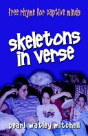 Skeletons in Verse