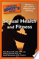 The Complete Idiot s Guide to Sexual Health and Fitness