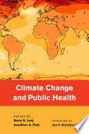Climate Change And Public Health : range of adverse health effects, including...