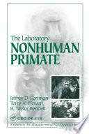 The Laboratory Nonhuman Primate book