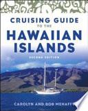 Cruising Guide to the Hawaiian Islands