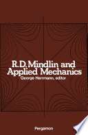 R D  Mindlin and Applied Mechanics