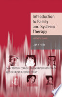 Introduction to Systemic and Family Therapy Basis Of Many Interventions In Mental Health And