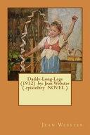 Daddy Long Legs  1912  by