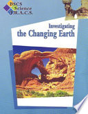 BSCS Science TRACS G4 Inv. the Changing Earth, SG