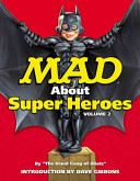 Mad about Superheroes