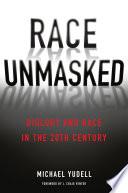 Race Unmasked