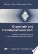 Grammatik und Fremdsprachenerwerb