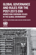 Global Governance and Rules for the Post-2015 Era