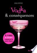 Vodka et cons  quences   Un livre dont vous   tes l h  ro  ne