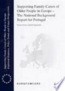 Supporting Family Carers Of Older People In Europe The National Background Report For Portugal