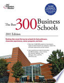 The Best 300 Business Schools  2011 Edition