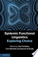 Systemic Functional Linguistics Exploring Choice
