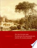 Die deutschen und Schweizer Zeichnungen des sp  ten 18  Jahrhunderts