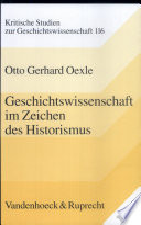 Geschichtswissenschaft im Zeichen des Historismus